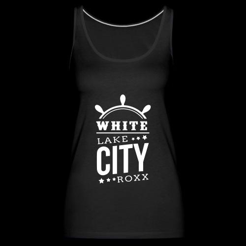 White Lake City Roxx Hoch - Frauen Premium Tank Top