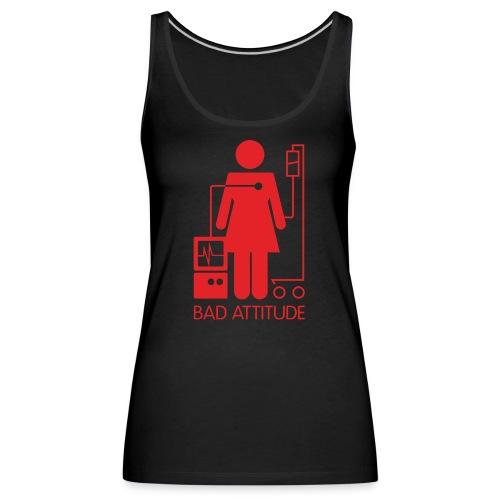 Bad Attitude Female - Women's Premium Tank Top