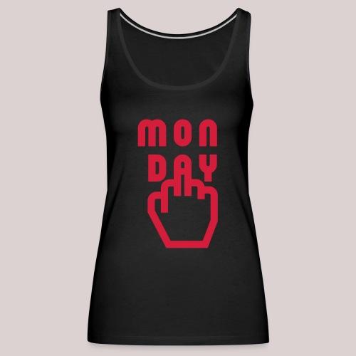 26-30 Lazy Monday - Frauen Premium Tank Top