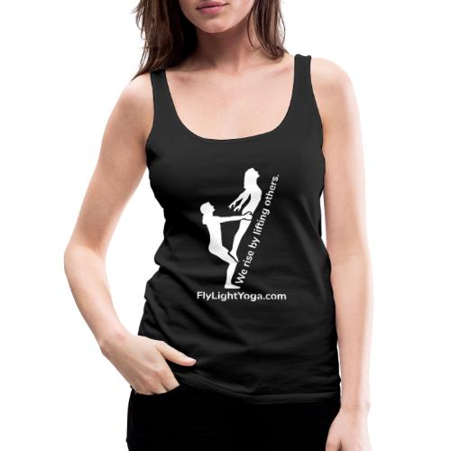 White: We Rise By Lifting Others - AcroYoga - Women's Premium Tank Top