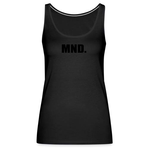 MND. - Vrouwen Premium tank top