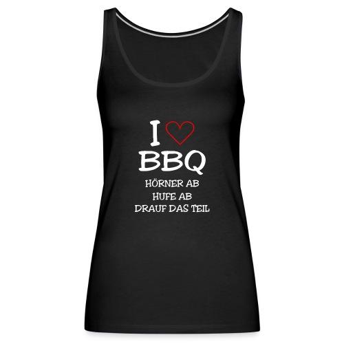 BBQ: I LOVE BARBECUE - Frauen Premium Tank Top