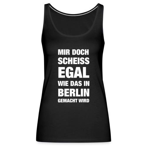 Aber in Berlin... - Frauen Premium Tank Top