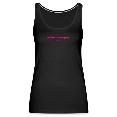 Zwoele Glitterpoes - Vrouwen Premium tank top