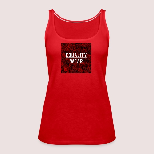 Equality Wear Rose Print Edition - Women's Premium Tank Top