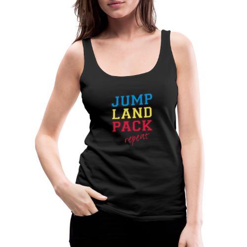 jump land pack repeat - Women's Premium Tank Top