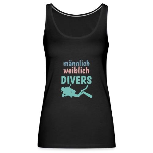 m/w/d: männlich weiblich DIVERS! Shirt für Taucher - Frauen Premium Tank Top