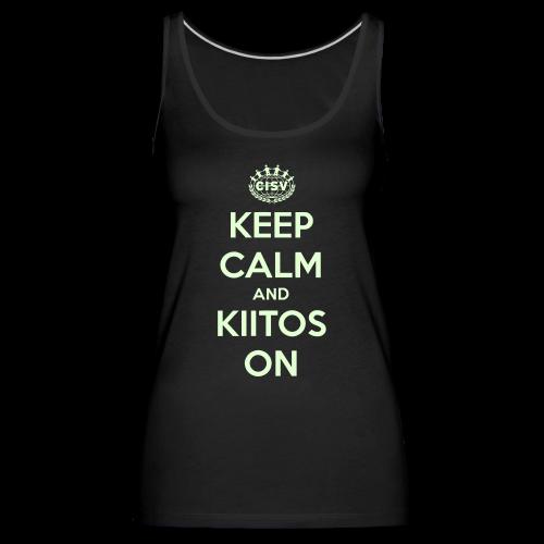 keep calm and kiitos on - Frauen Premium Tank Top