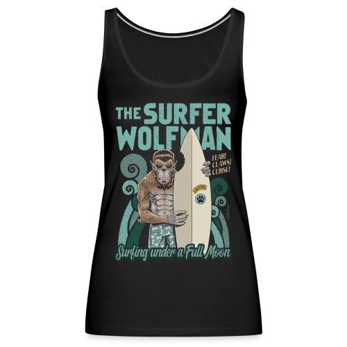 El hombre lobo surfista - Camiseta de tirantes premium mujer
