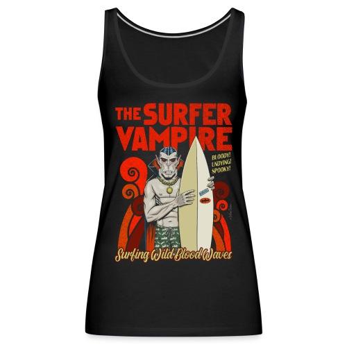 El vampiro surfista - Camiseta de tirantes premium mujer