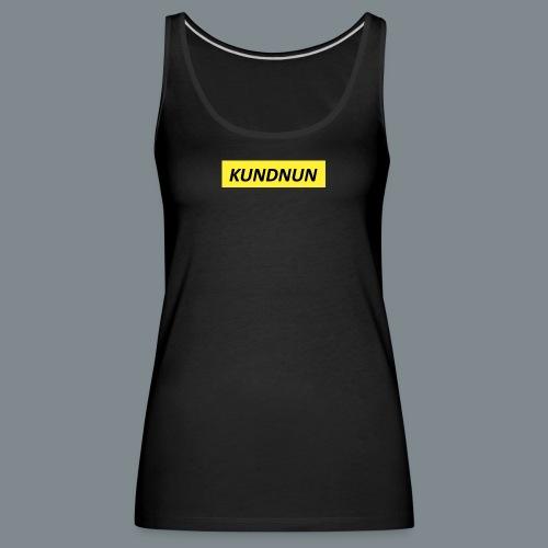 Kundnun official - Vrouwen Premium tank top