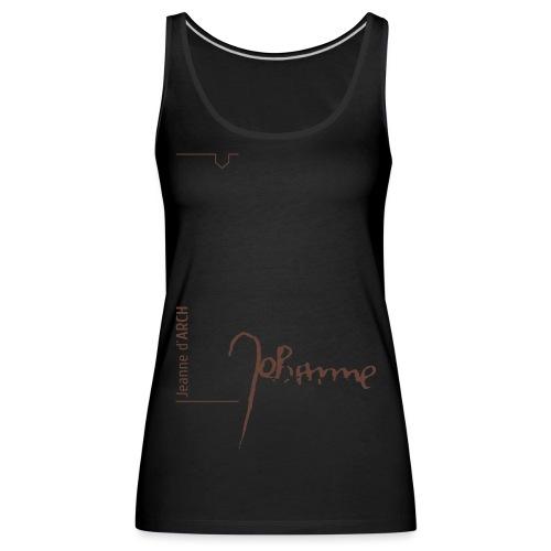 Joandearc signature - Frauen Premium Tank Top