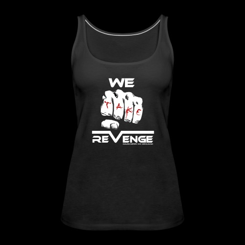 Darkness on Demand - We Take Revenge - Frauen Premium Tank Top