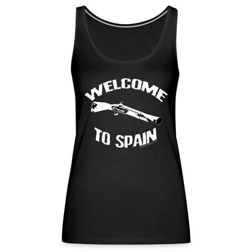 welcome to spain - Camiseta de tirantes premium mujer