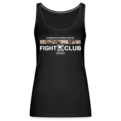 Support Your Local Fightclub - Frauen Premium Tank Top