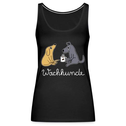 Wachhund trinkt Kaffee Koffein weckt müde Hunde - Frauen Premium Tank Top