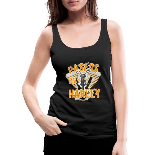 Paseos en H a r l e y - Camiseta de tirantes premium mujer