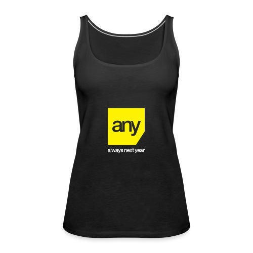 Always Next Year - Women's Premium Tank Top