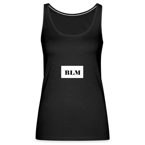 BLM - Débardeur Premium Femme