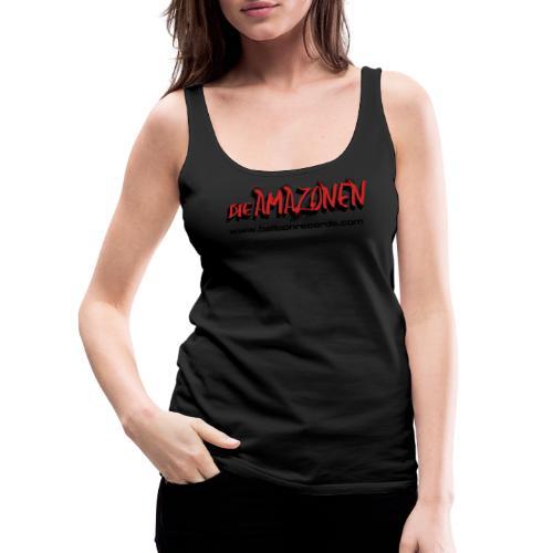 Die Amazonen - Frauen Premium Tank Top