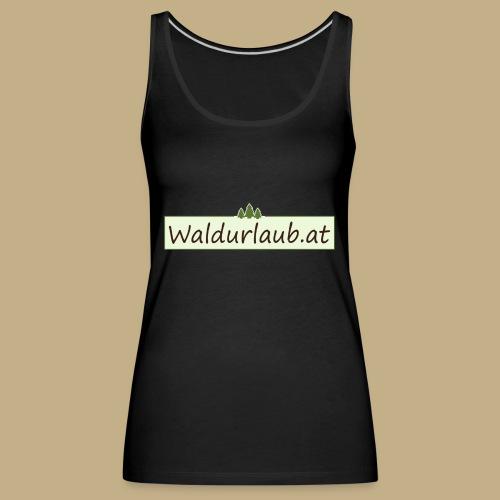 Waldurlaub - Frauen Premium Tank Top