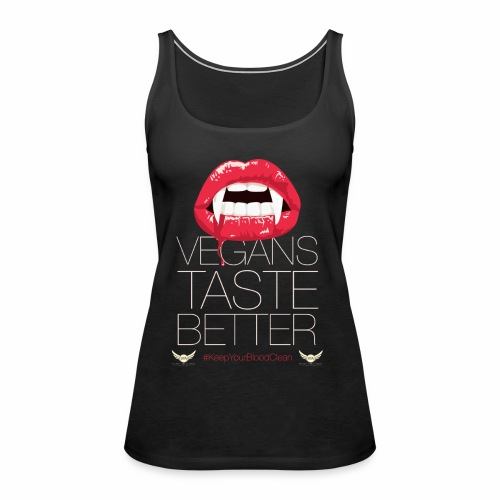 Vegans Taste Better - Women's Premium Tank Top