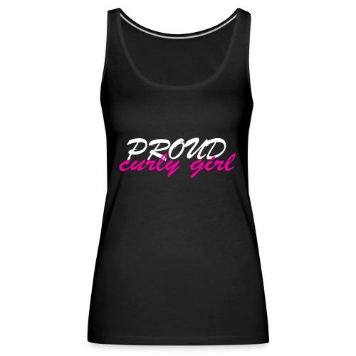 Proud Curly Girl - Frauen Premium Tank Top