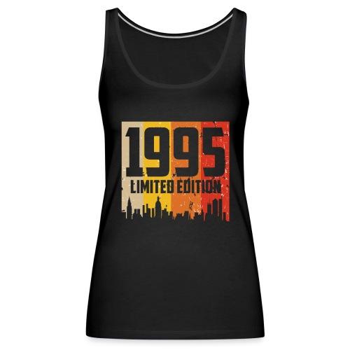 Vintage Geburtstag Limited Edition Jahrgang 1995 - Frauen Premium Tank Top