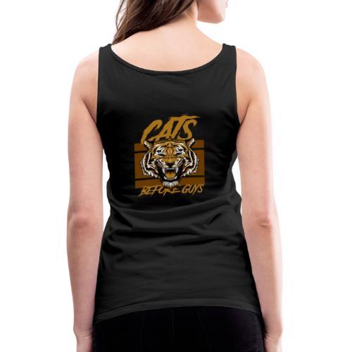 Voor kattenliefhebbers, cats before guys design - Vrouwen Premium tank top