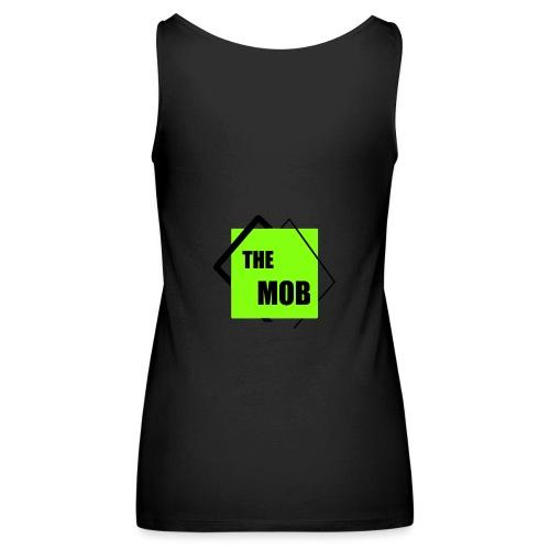 THE MOB - Camiseta de tirantes premium mujer