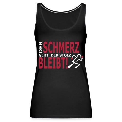 schmerz - Frauen Premium Tank Top
