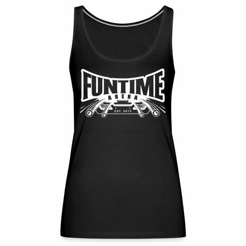 FunTime Arena Weiß - Frauen Premium Tank Top