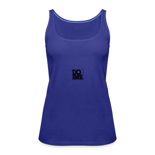 Dobre brothers - Women's Premium Tank Top