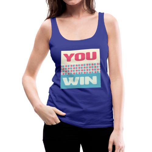 you win 8 - Women's Premium Tank Top