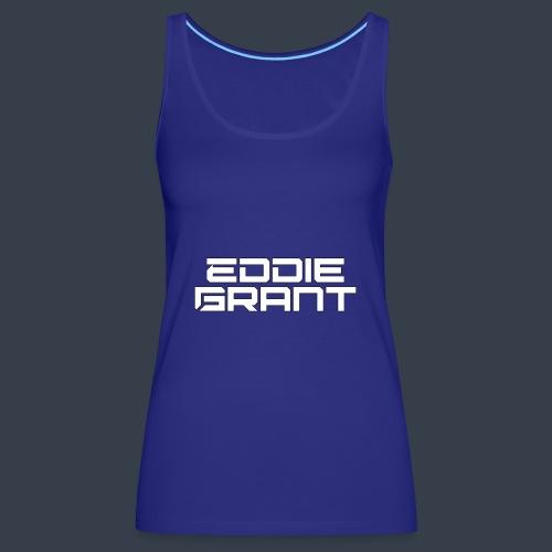 Eddie Grant White Logo - Vrouwen Premium tank top