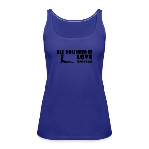 All you need is Love (and Yoga) - Frauen Premium Tank Top