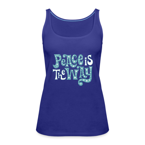 The peace is the way - Women's Premium Tank Top