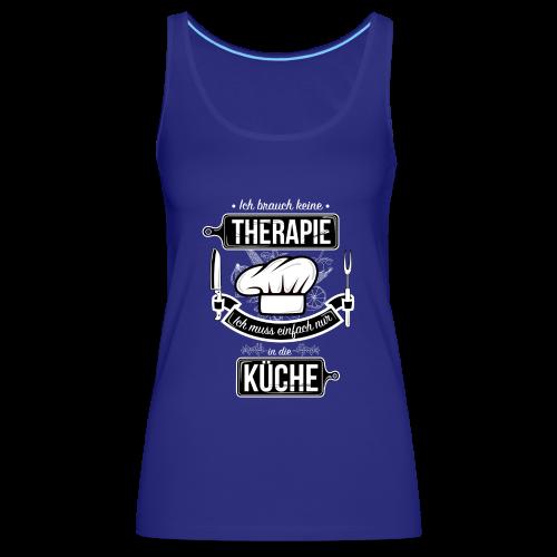 Kochtherapie - Women's Premium Tank Top