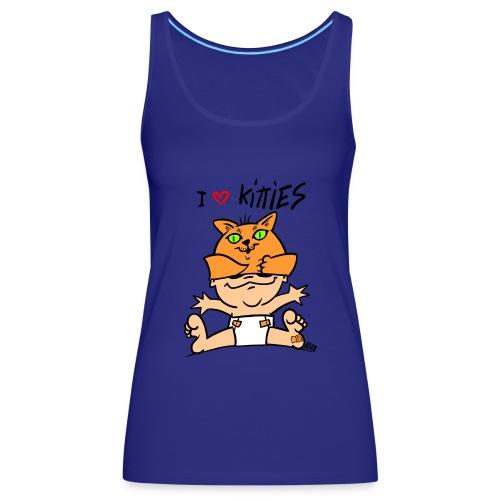 baby i love kitties color - Vrouwen Premium tank top