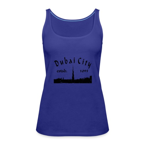 design based on on a place called Dubai. - Women's Premium Tank Top