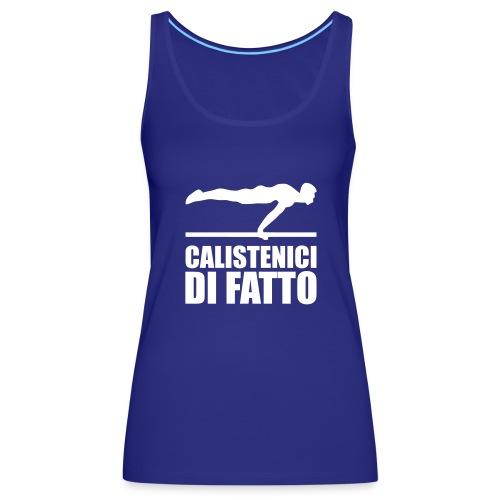 Logo Calistenici di Fatto - Canotta premium da donna