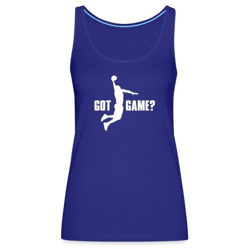 Got Game Dunk Basketball - Frauen Premium Tank Top