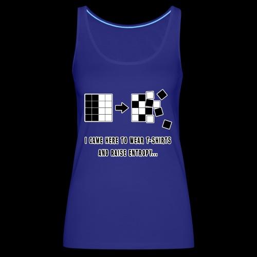 Entropy Shirt - Women's Premium Tank Top