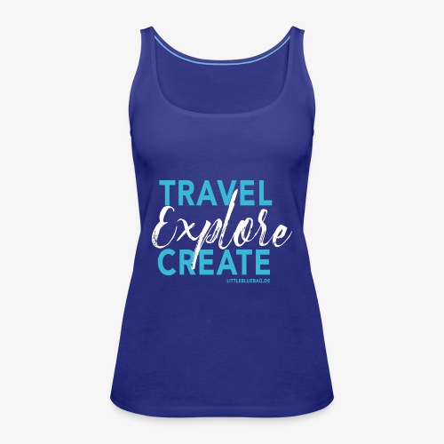 Travel explore create hellblau weiss - Frauen Premium Tank Top