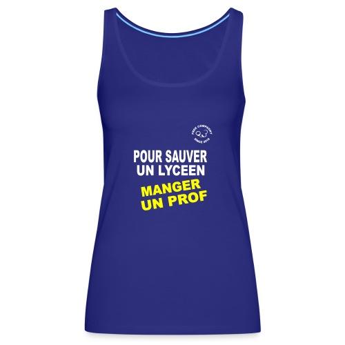 Save Lyceen - Débardeur Premium Femme