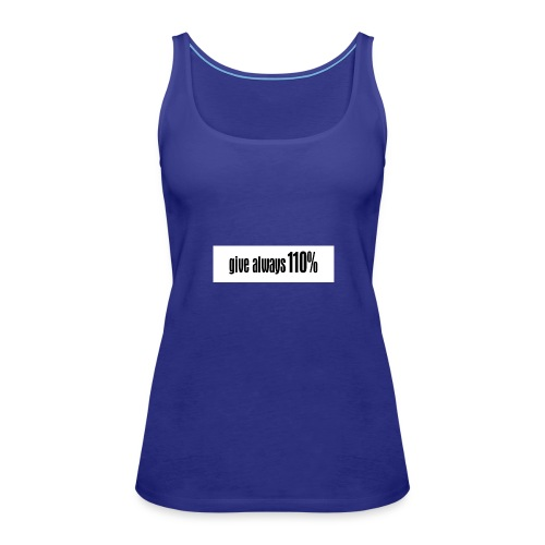 110% - Frauen Premium Tank Top