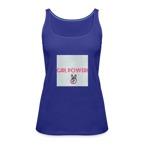 Girl Power! - Women's Premium Tank Top