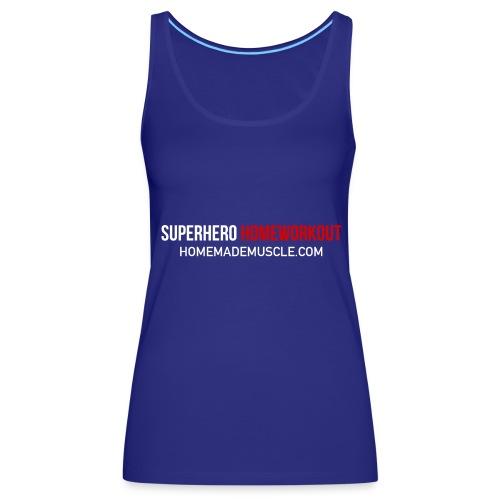 SUPERHERO HOMEWORKOUT - Premium t-shirt for Men - Women's Premium Tank Top