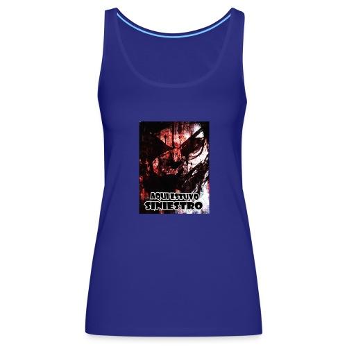 SINIESTRO - Camiseta de tirantes premium mujer