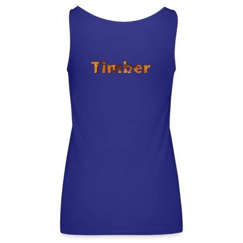 TIMBER colection - Débardeur Premium Femme